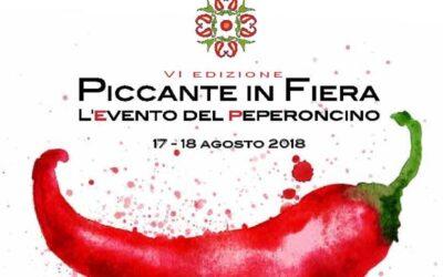 PICCANTE IN FIERA – L'EVENTO DEL PEPERONCINO – 6° EDIZIONE